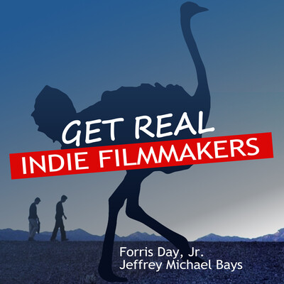 Get Real: Indie Filmmakers