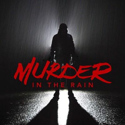 Murder In The Rain
