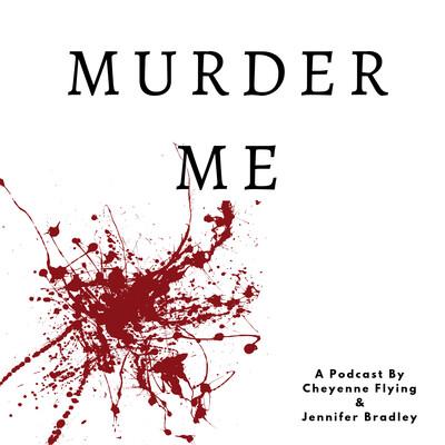 Murder Me