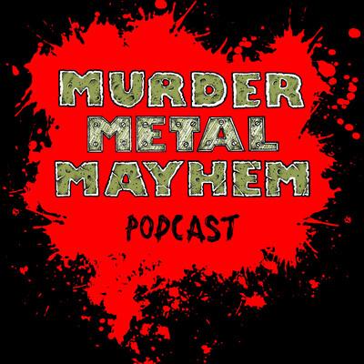 Murder Metal Mayhem