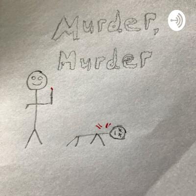 Murder, Murder