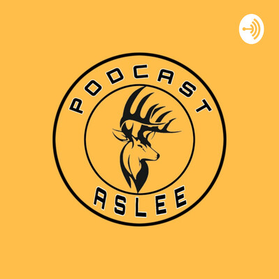Podcast Aslee