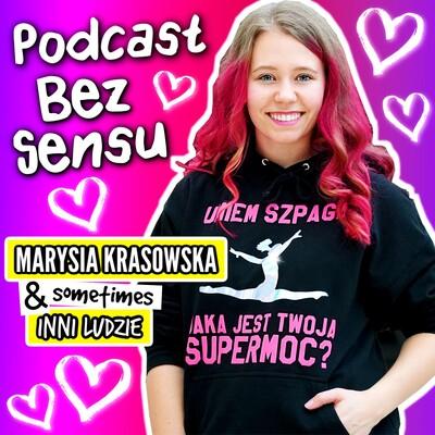 Podcast BEZ SENSU