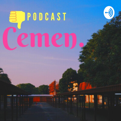 Podcast Cemen