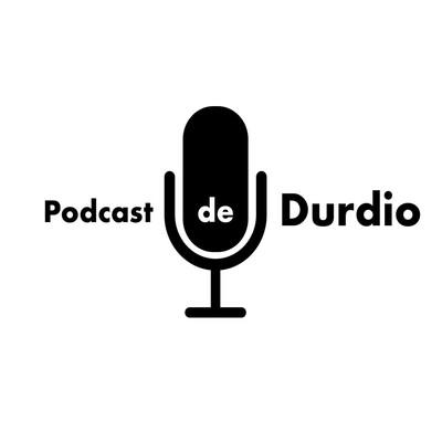 Podcast de Durdio