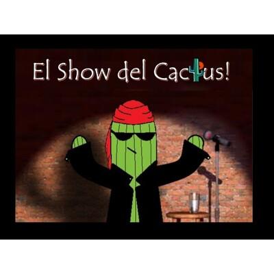 Podcast de El Show del Cactus