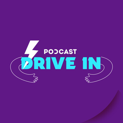 Podcast Drive In