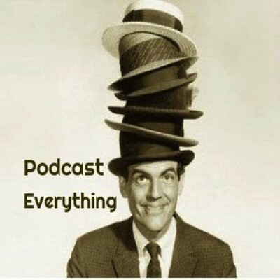Podcast Everything