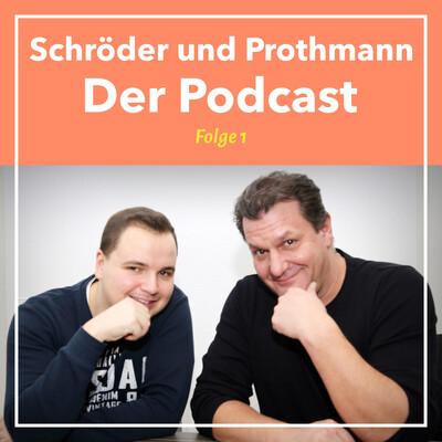 Schröder und Prothmann