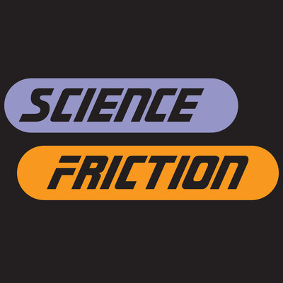 Science Friction with Asterios Kokkinos