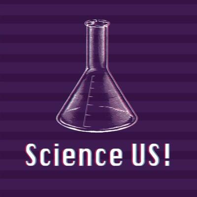 SCIENCE US!