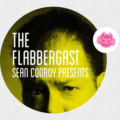 Sean Conroy Presents: The Flabbergast