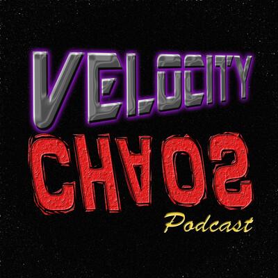 Velocity Chaos Podcast
