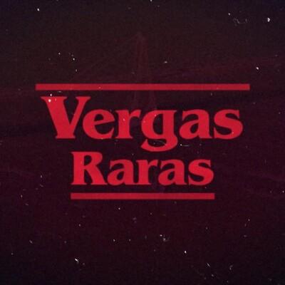 Vergas Raras