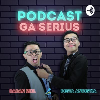 Podcast Ga Serius