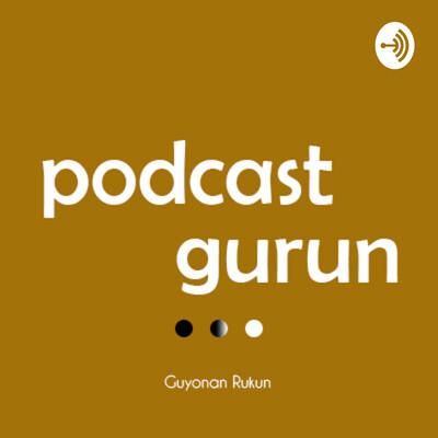 Podcast Gurun