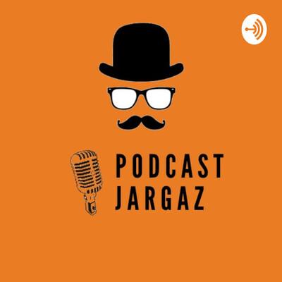 Podcast Jargaz