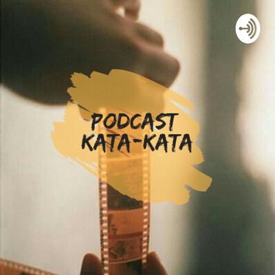 Podcast Kata-Kata