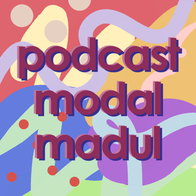 Podcast Modal Madul