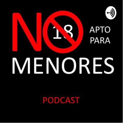 Podcast No Apto Para Menores