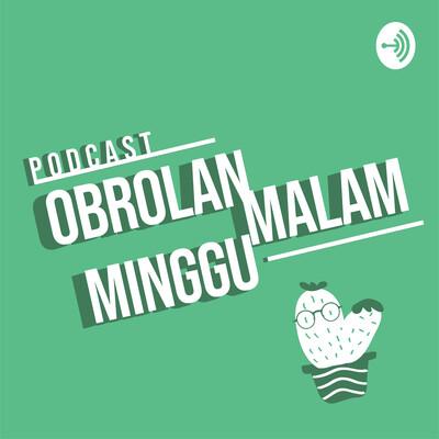 Podcast Obrolan Malam Minggu