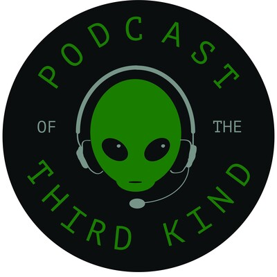 Podcast of the Third Kind