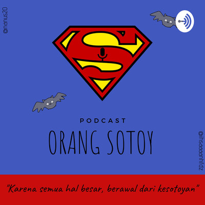Podcast Orang Sotoy