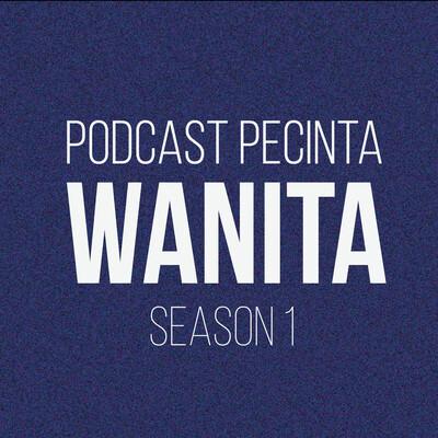 Podcast Pecinta Wanita