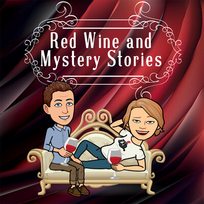 Red Wine and Mystery Stories
