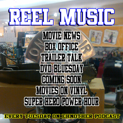 Reel Music – The Ehnother Podcast Network