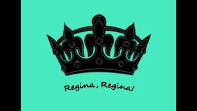 Regina, Regina!