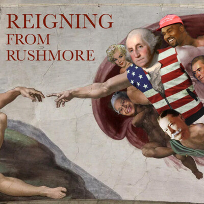 Reigning From Rushmore