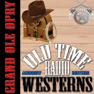 Grand Ole Opry - OTRWesterns.com