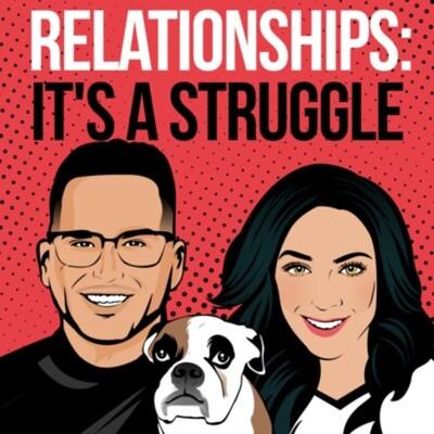 Relationships: It's a Struggle