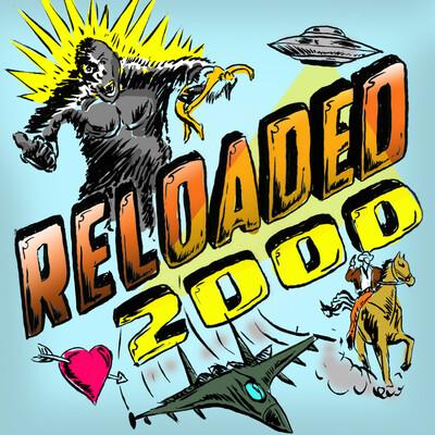 RELOADED 2000