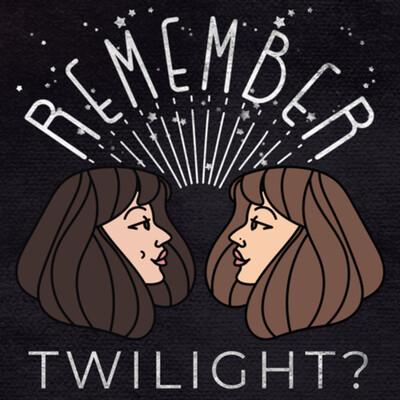 Remember Twilight?