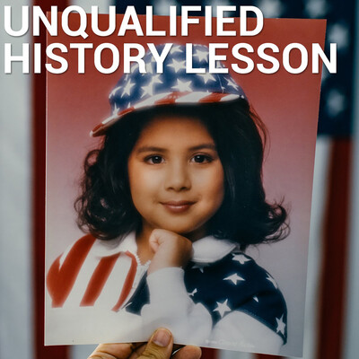 Unqualified History Lesson