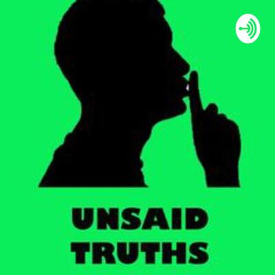 Unsaid Truths