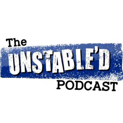 Unstable'd Podcast