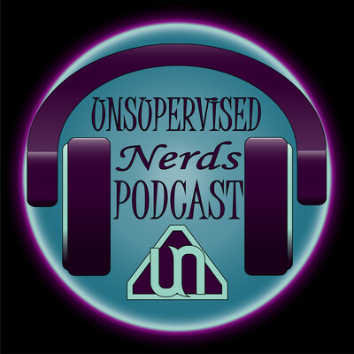 Unsupervised Nerds Podcast