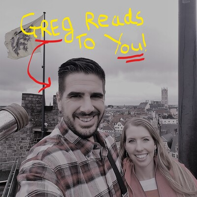 Greg Reads Books To You
