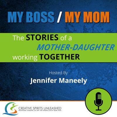 My Boss/My Mom