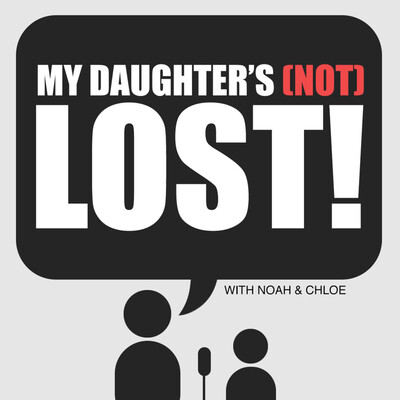 My Daughter's (Not) LOST!