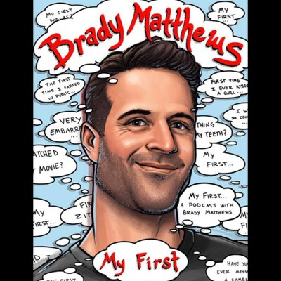 My First...with Brady Matthews