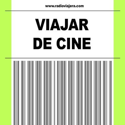VIAJAR DE CINE