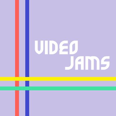 Video Jams