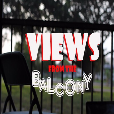 Views From The Balcony