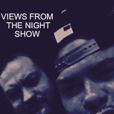 Views From The Night Show