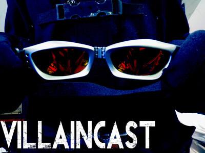 Villaincast