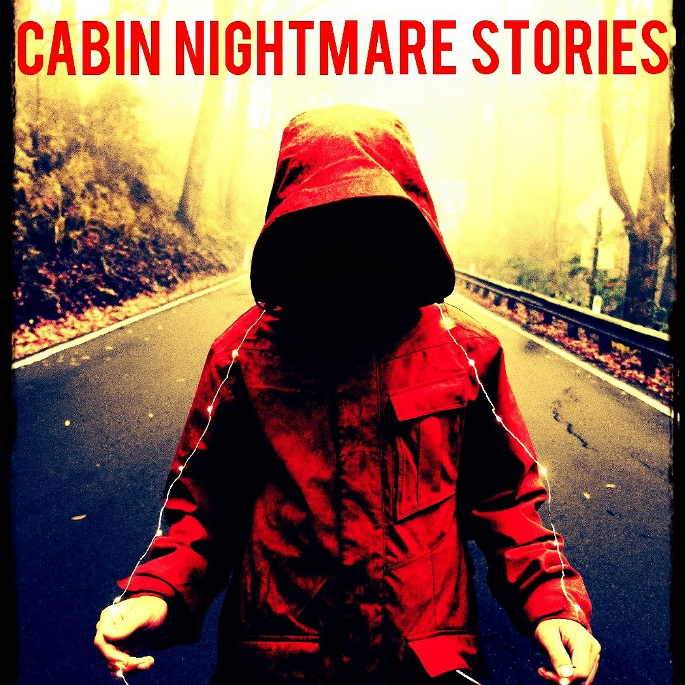 Cabin Nightmare Stories